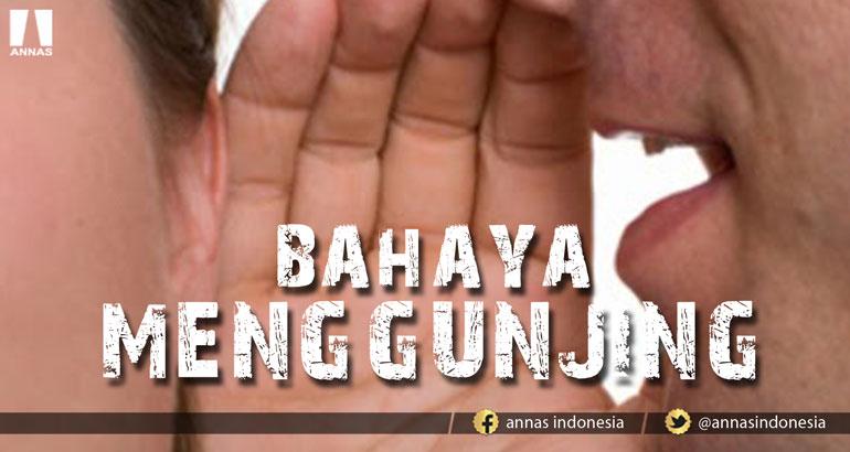 BAHAYA MENGGUNJING