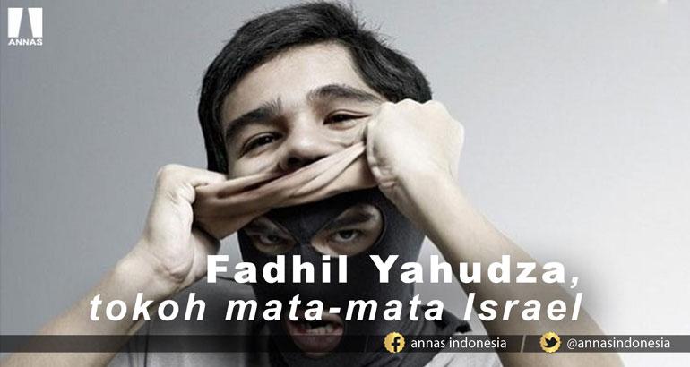 FADHIL YAHUDZA, TOKOH MATA-MATA ISRAEL