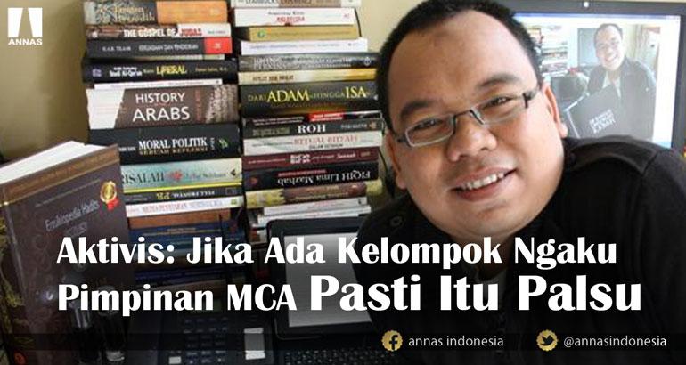 Aktivis: Jika Ada Kelompok Ngaku Pimpinan MCA Pasti Itu Palsu