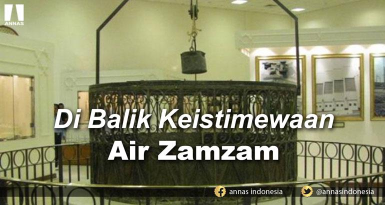 DI BALIK KEISTIMEWAAN AIR ZAMZAM