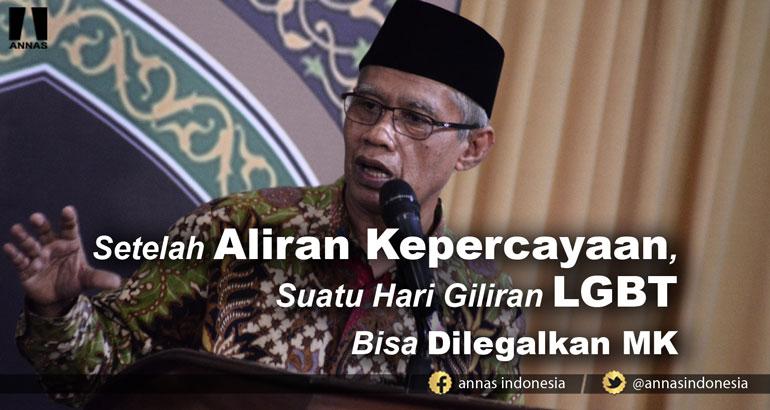 Ketua Umum PP Muhammadiyah: Setelah Aliran Kepercayaan, Suatu Hari Giliran LGBT Bisa Dilegalkan MK