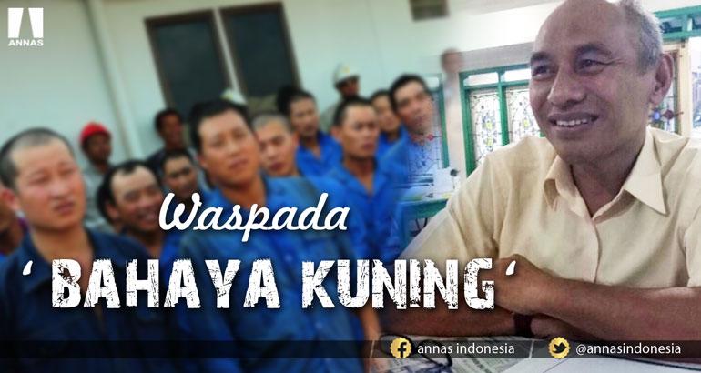 WASPADA 'BAHAYA KUNING'
