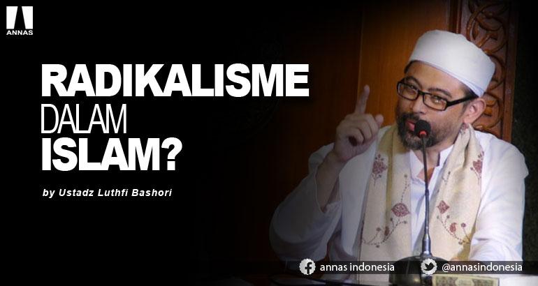RADIKALISME DALAM ISLAM ?