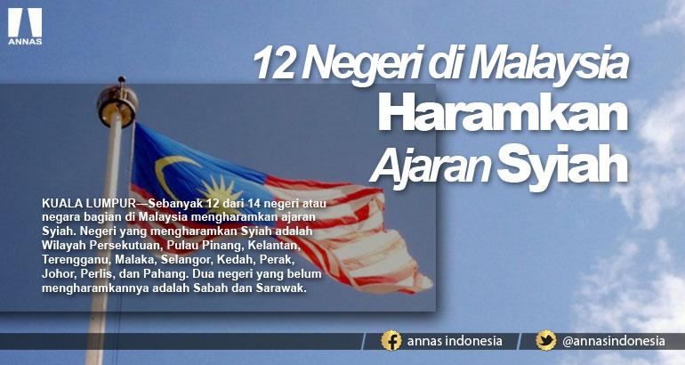 12 NEGERI DI MALAYSIA HARAMKAN AJARAN SYIAH