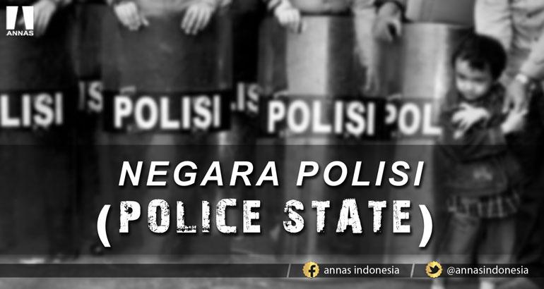 NEGARA POLISI (POLICE STATE)