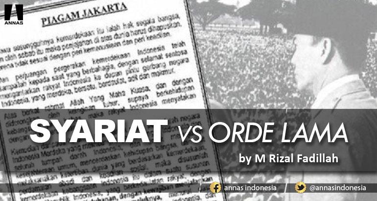 SYARIAT VS ORDE LAMA