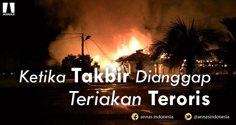 Catatan Asyari Usman : KETIKA TAKBIR DIANGGAP TERIAKAN TERORIS