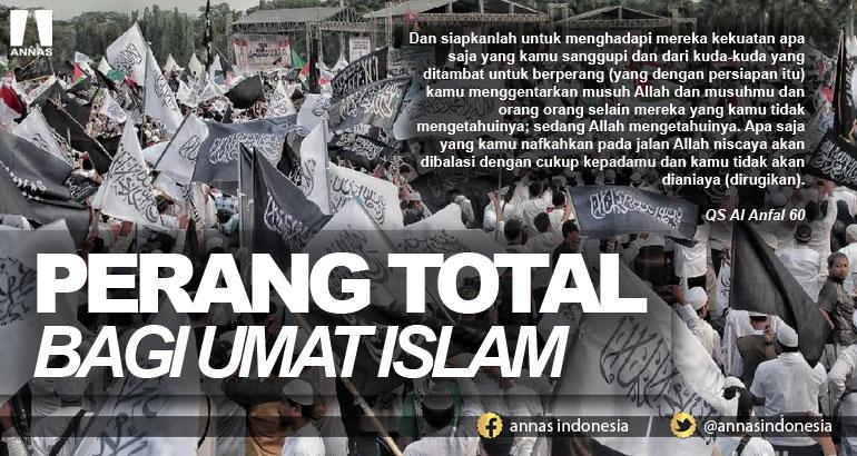 PERANG TOTAL BAGI UMAT ISLAM
