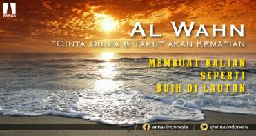 AL WAHN, PENYAKIT UMMAT ISLAM DI AKHIR ZAMAN