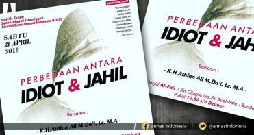 PERBEDAAN ANTARA IDIOT & JAHIL