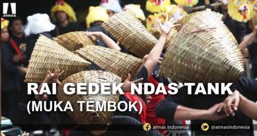 RAI GEDEK NDAS TANK (MUKA TEMBOK)