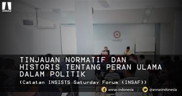 TINJAUAN NORMATIF DAN  HISTORIS TENTANG PERAN ULAMA DALAM POLITIK