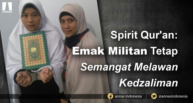 Spirit Qur'an: Emak Militan Tetap Semangat Melawan Kedzaliman