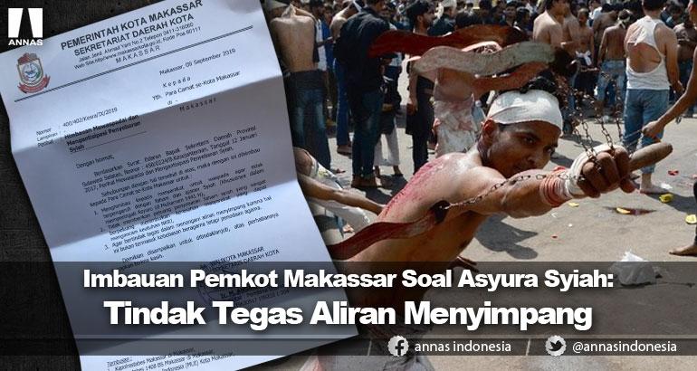 Imbauan Pemkot Makassar Soal Asyura Syiah: Tindak Tegas Aliran Menyimpang