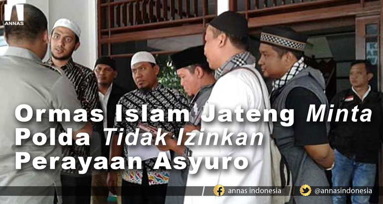Ormas Islam Jateng Minta Polda Tidak Izinkan Perayaan Asyuro
