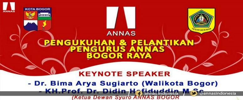 PENGUKUHAN & PELANTIKAN PENGURUS ANNAS BOGOR RAYA