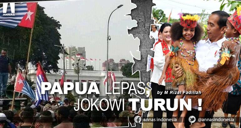 PAPUA LEPAS, JOKOWI TURUN !