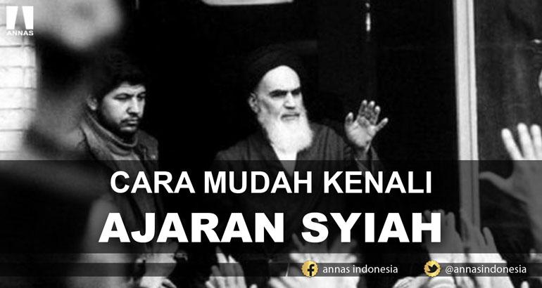 CARA MUDAH KENALI AJARAN SYIAH