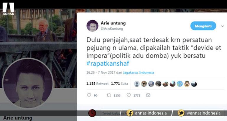 Arie Untung : TAKTIK BELAH BAMBU ALA PENJAJAH HARUS DIHADAPI DENGAN RAPATKAN SHAF