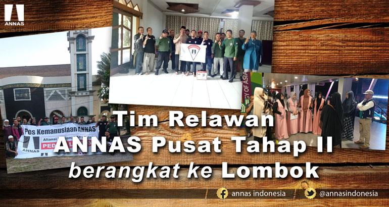 TIM RELAWAN ANNAS PUSAT TAHAP II BERANGKAT KE LOMBOK