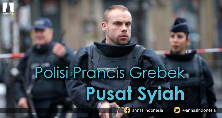 POLISI PRANCIS GREBEK PUSAT SYIAH