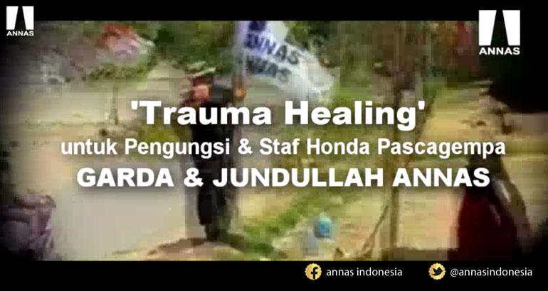 ANNAS PEDULI LOMBOK - TRAUMA HEALING