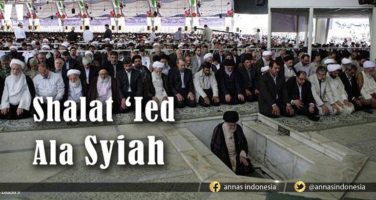 SHALAT 'IED ALA SYIAH