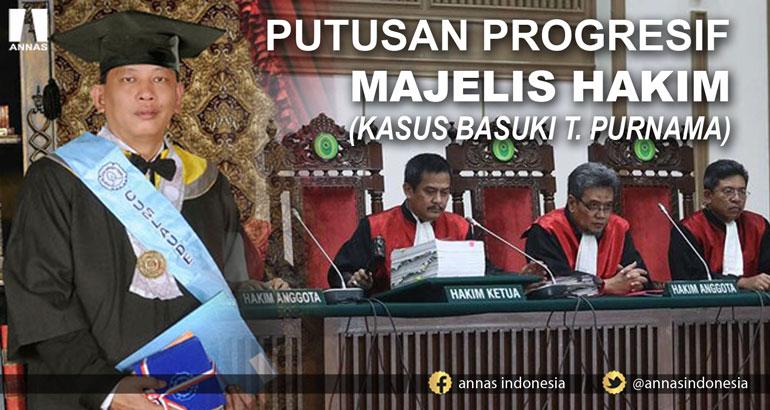 PUTUSAN PROGRESIF MAJELIS HAKIM (KASUS BASUKI T. PURNAMA)