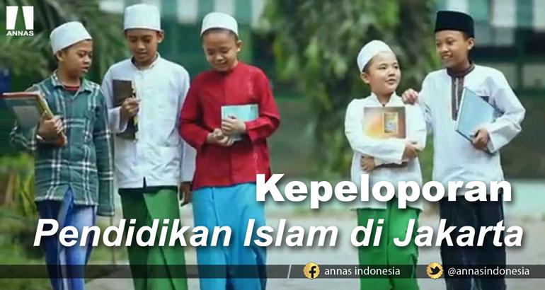 KEPELOPORAN PENDIDIKAN ISLAM DI JAKARTA
