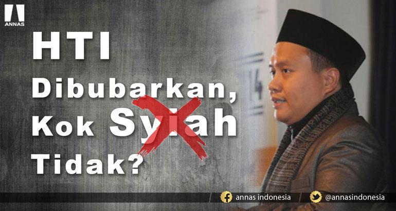 Fahmi Salim : HTI DIBUBARKAN, KOK SYIAH TIDAK ?