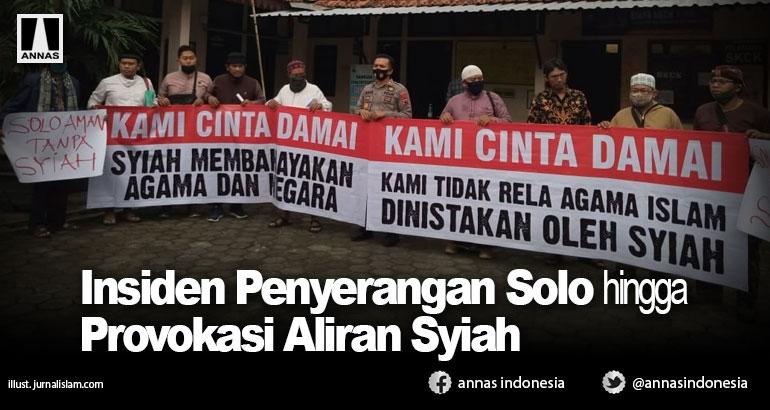 Insiden Penyerangan Solo hingga Provokasi Aliran Syiah