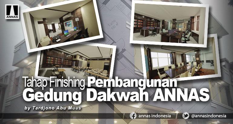 Tahap Finishing Pembangunan Gedung Dakwah ANNAS