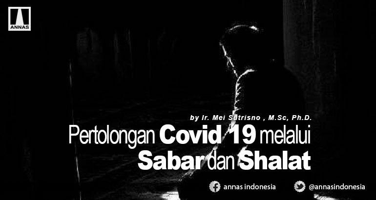 PERTOLONGAN COVID 19 MELALUI SABAR DAN SHALAT