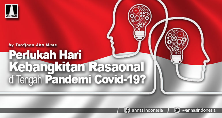 Perlukah Hari Kebangkitan Rasaonal di Tengah Pandemi Covid-19?