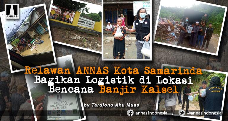 Relawan ANNAS Kota Samarinda Bagikan Logistik di Lokasi Bencana Banjir Kalsel