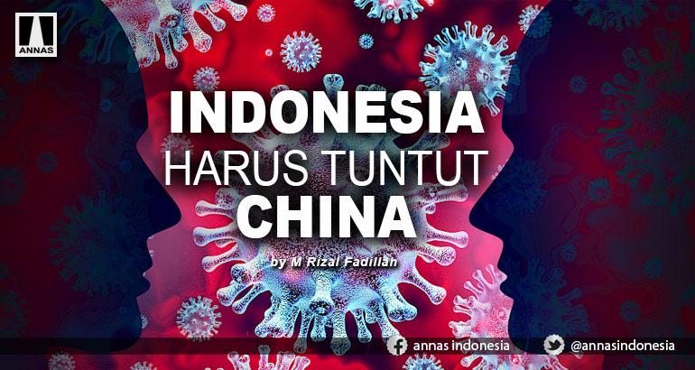 INDONESIA HARUS TUNTUT CHINA