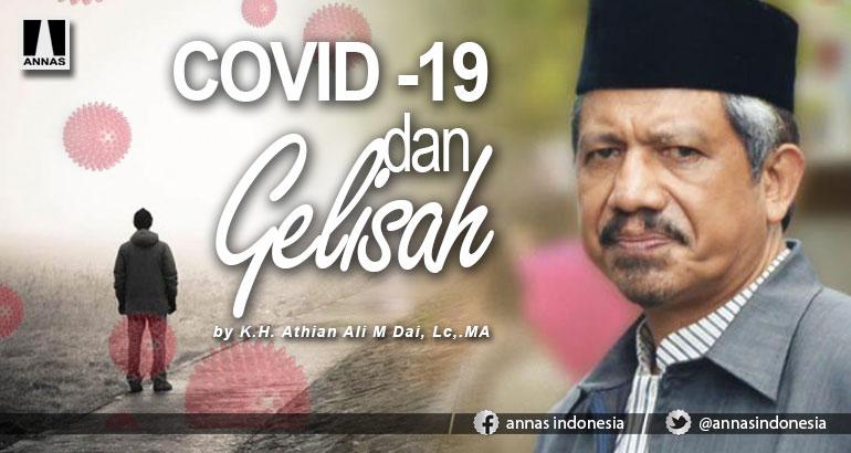 COVID -19 dan GELISAH