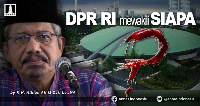 DPR RI mewakili SIAPA?