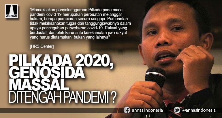 PILKADA 2020, GENOSIDA MASSAL DITENGAH PANDEMI ?