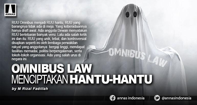 OMNIBUS LAW MENCIPTAKAN HANTU-HANTU