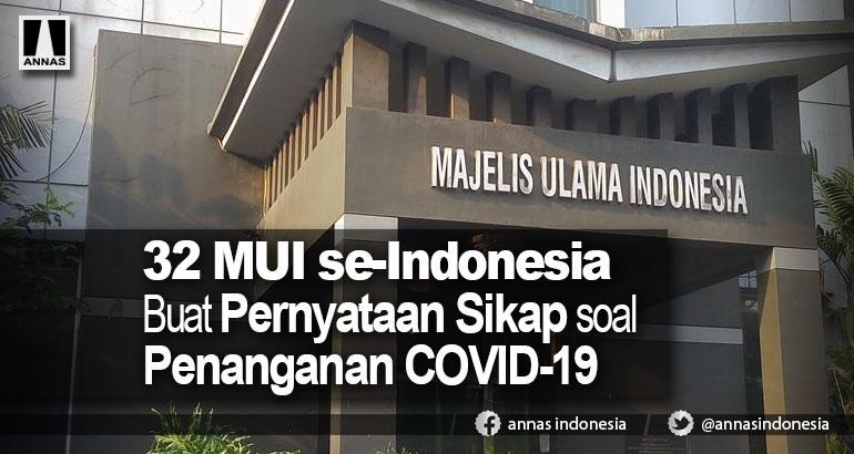 32 MUI se-Indonesia Buat Pernyataan Sikap soal Penanganan COVID-19