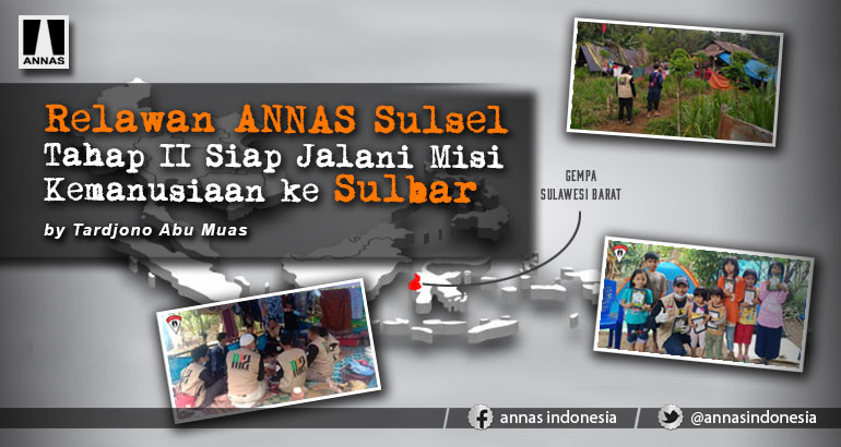 Relawan ANNAS Sulsel Tahap II Siap Jalani Misi Kemanusiaan ke Sulbar