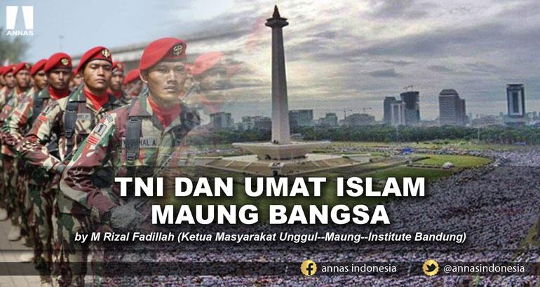 TNI DAN UMAT ISLAM MAUNG BANGSA
