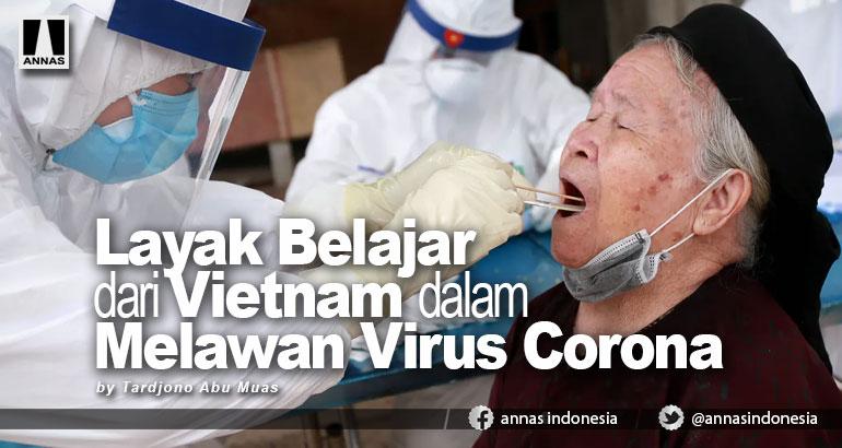 Layak Belajar dari Vietnam dalam Melawan Virus Corona