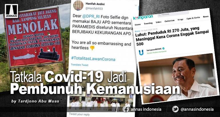 TATKALA COVID-19 JADI PEMBUNUH KEMANUSIAAN