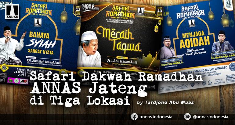 Safari Dakwah Ramadhan ANNAS Jateng di Tiga Lokasi