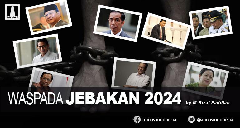 WASPADA JEBAKAN 2024
