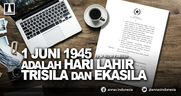 1 JUNI 1945 ADALAH HARI LAHIR TRISILA DAN EKASILA