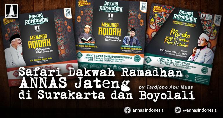 Safari Dakwah Ramadhan ANNAS Jateng di Surakarta dan Boyolali