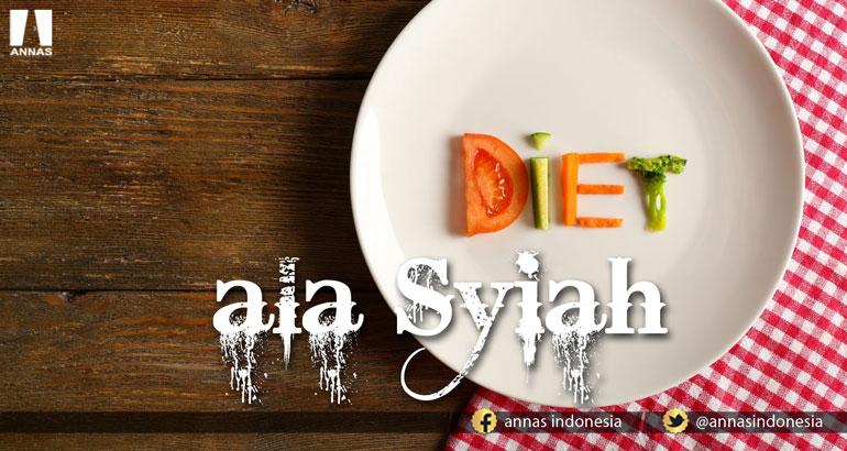 DIET ALA SYIAH
